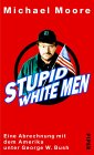 M. Moore: Stupid White Men (Amazon.de)